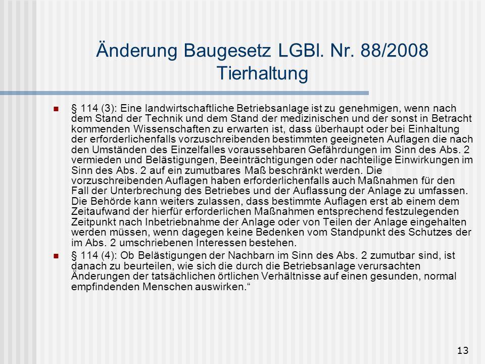 Änderung Baugesetz LGBl. Nr. 88/2008 Tierhaltung