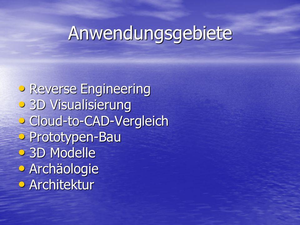 Anwendungsgebiete Reverse Engineering 3D Visualisierung