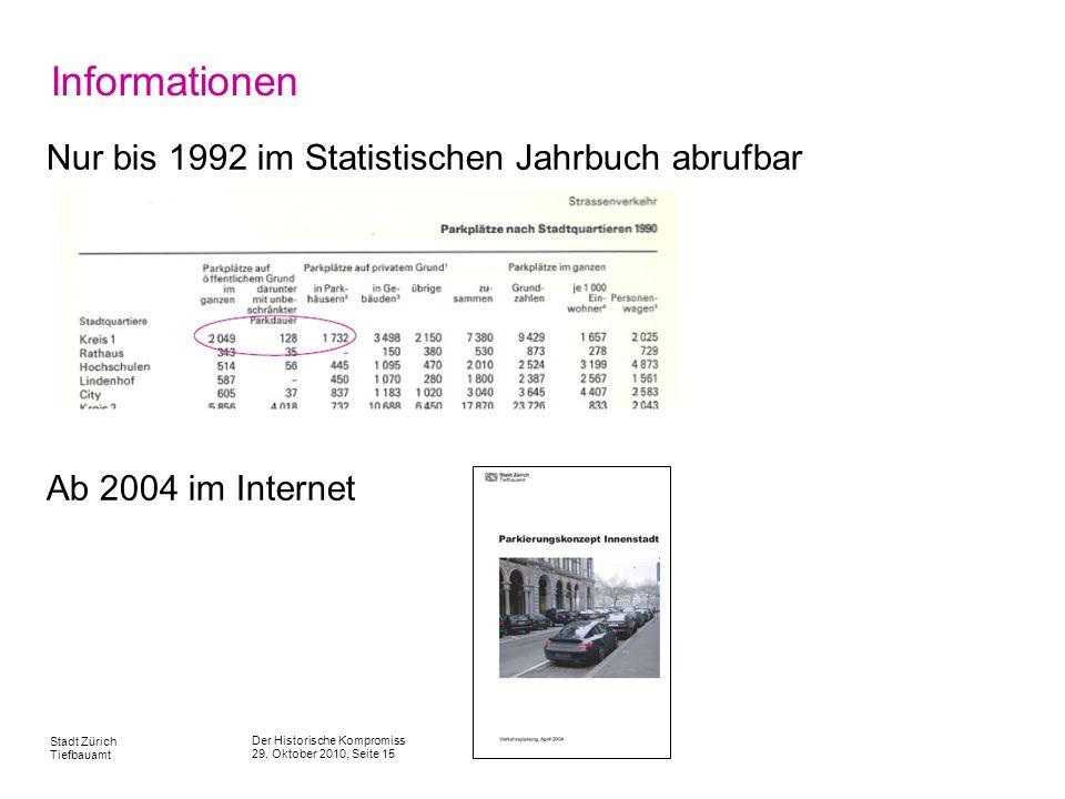 Informationen Nur bis 1992 im Statistischen Jahrbuch abrufbar