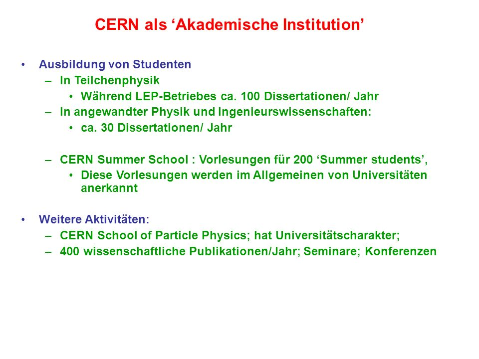 CERN als 'Akademische Institution'