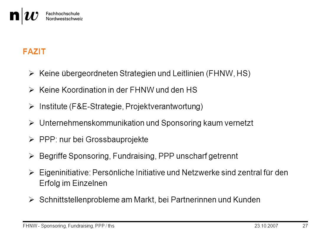 Keine übergeordneten Strategien und Leitlinien (FHNW, HS)