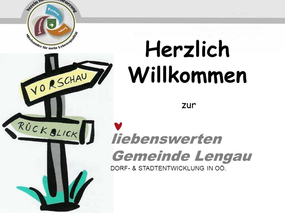 Herzlich Willkommen liebenswerten Gemeinde Lengau zur