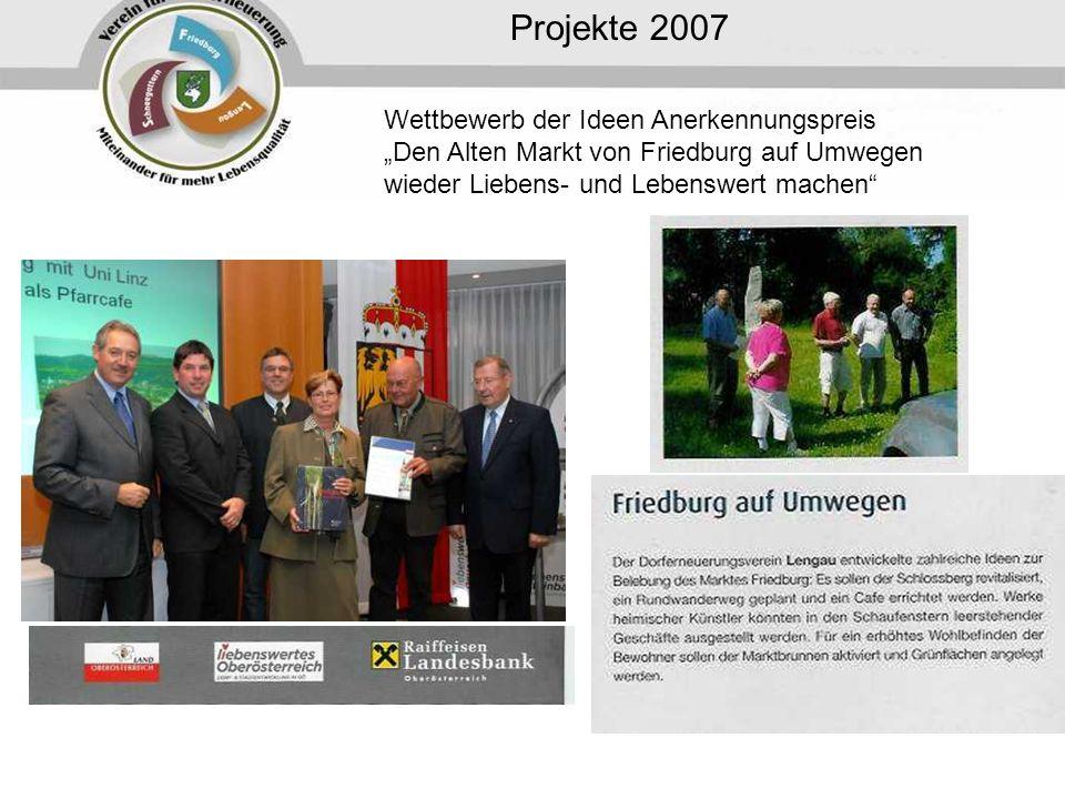 """Projekte 2007 Wettbewerb der Ideen Anerkennungspreis """"Den Alten Markt von Friedburg auf Umwegen wieder Liebens- und Lebenswert machen"""