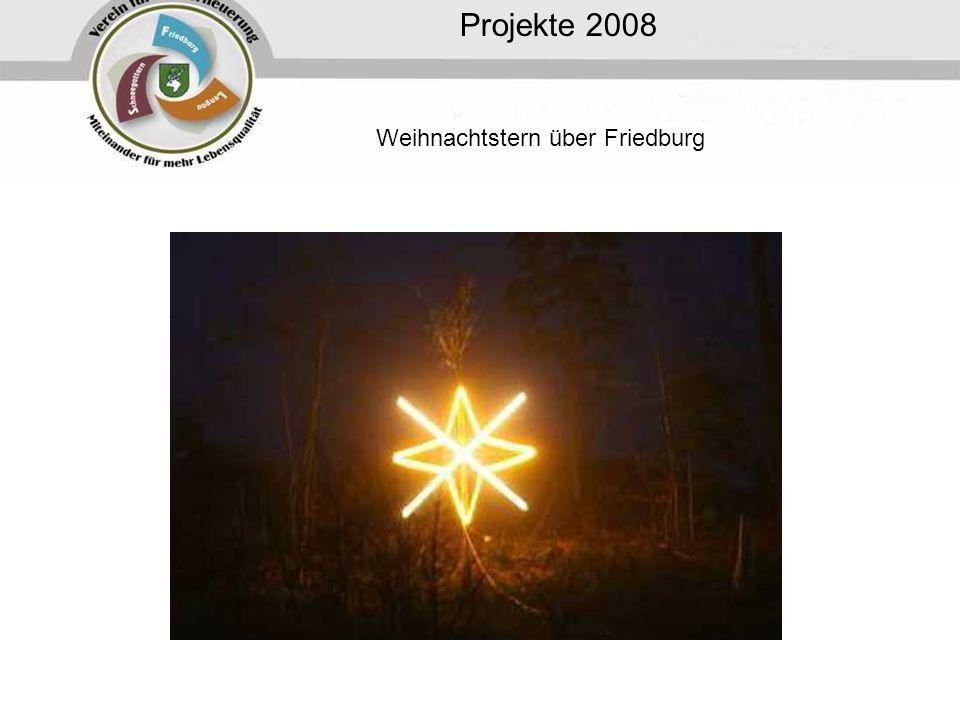 Projekte 2008 Weihnachtstern über Friedburg