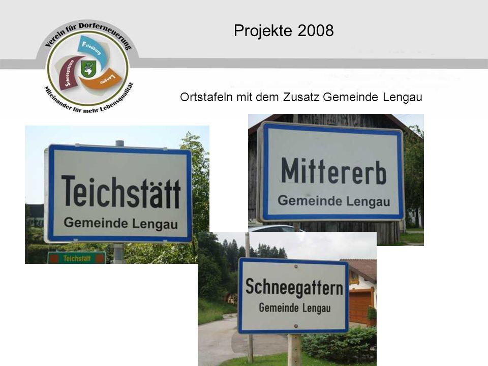Projekte 2008 Ortstafeln mit dem Zusatz Gemeinde Lengau