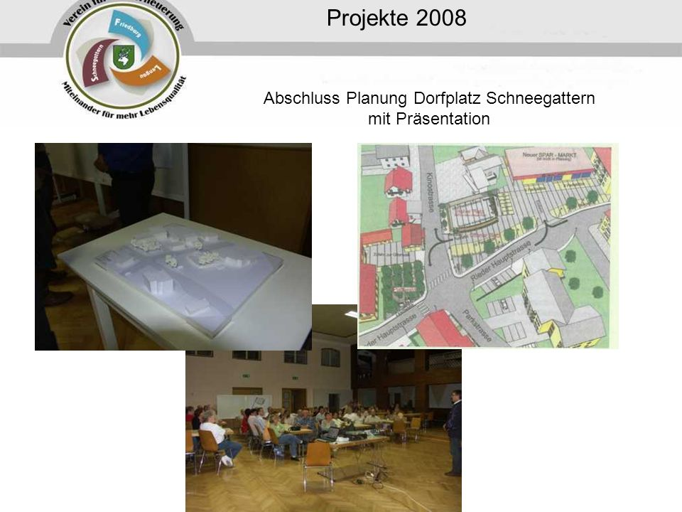 Abschluss Planung Dorfplatz Schneegattern mit Präsentation