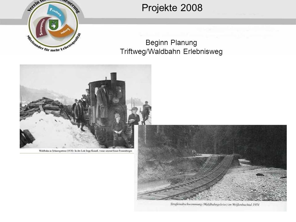 Beginn Planung Triftweg/Waldbahn Erlebnisweg