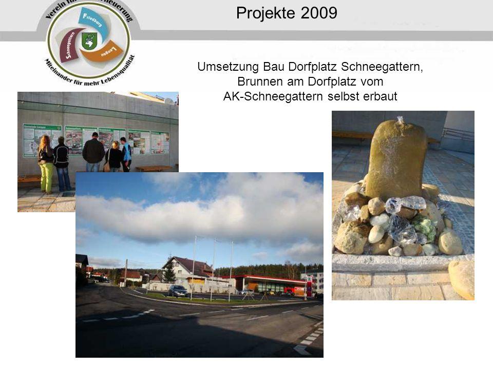 Projekte 2009 Umsetzung Bau Dorfplatz Schneegattern, Brunnen am Dorfplatz vom AK-Schneegattern selbst erbaut.