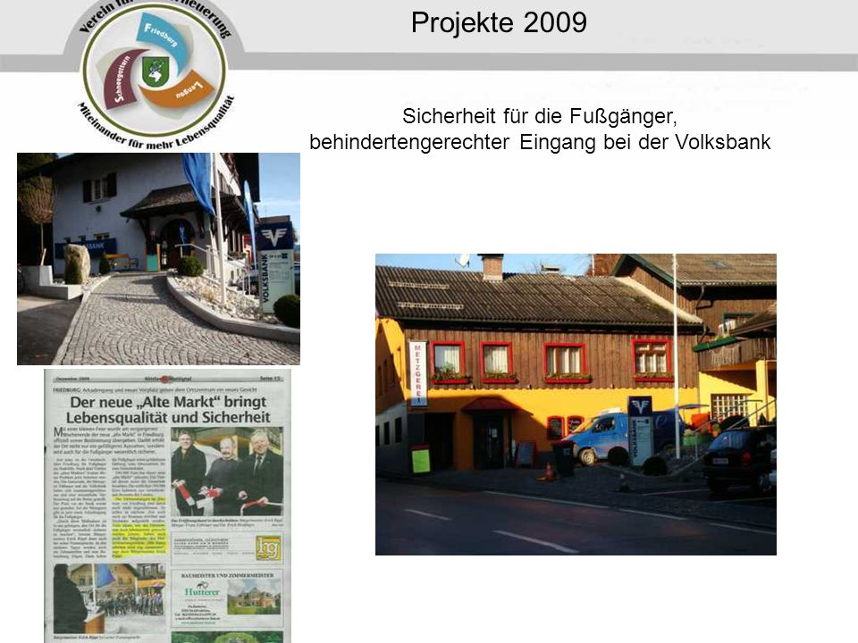 Projekte 2009 Sicherheit für die Fußgänger,