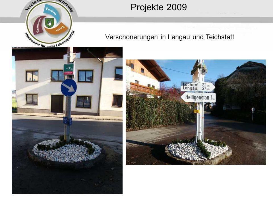 Verschönerungen in Lengau und Teichstätt