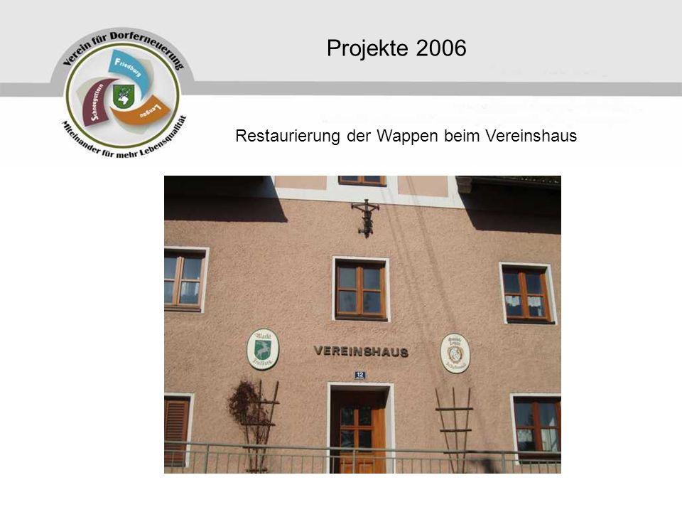 Projekte 2006 Restaurierung der Wappen beim Vereinshaus