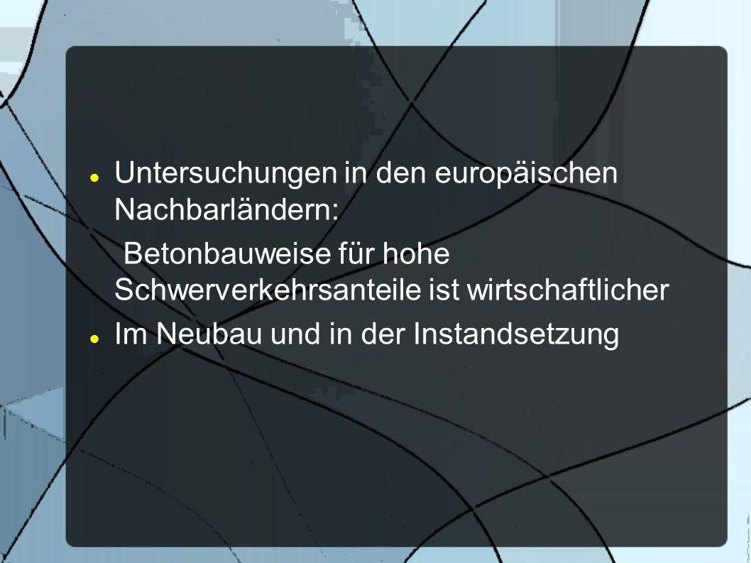 Untersuchungen in den europäischen Nachbarländern: