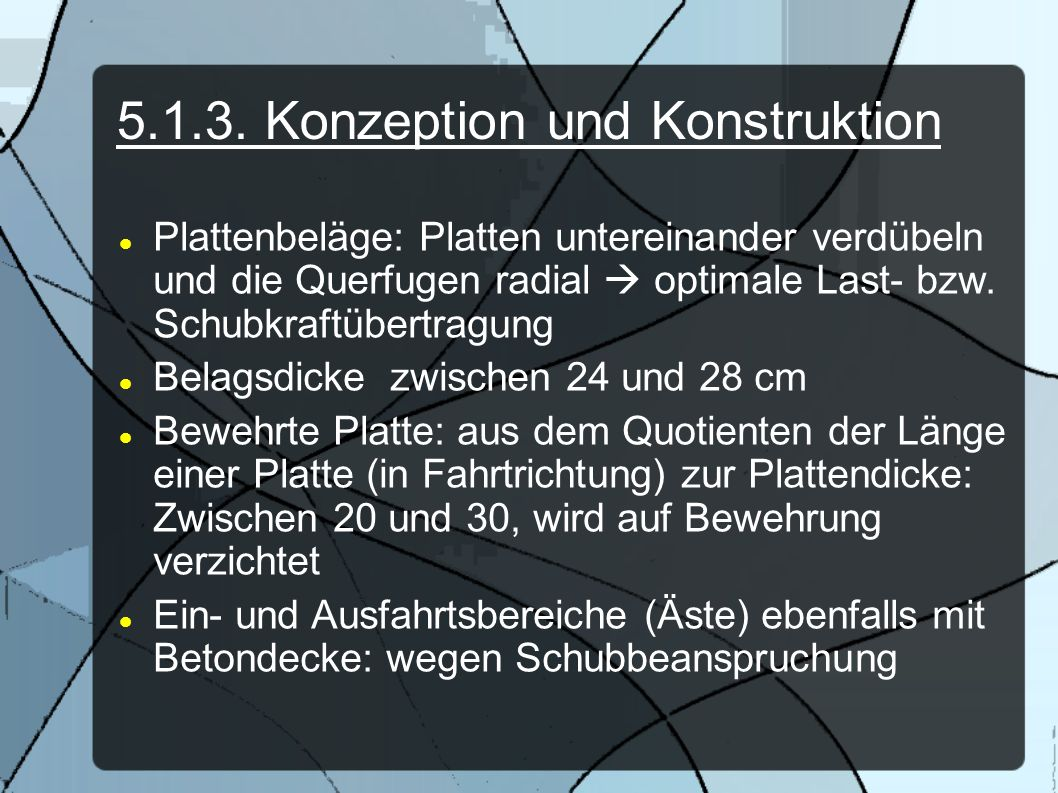 5.1.3. Konzeption und Konstruktion