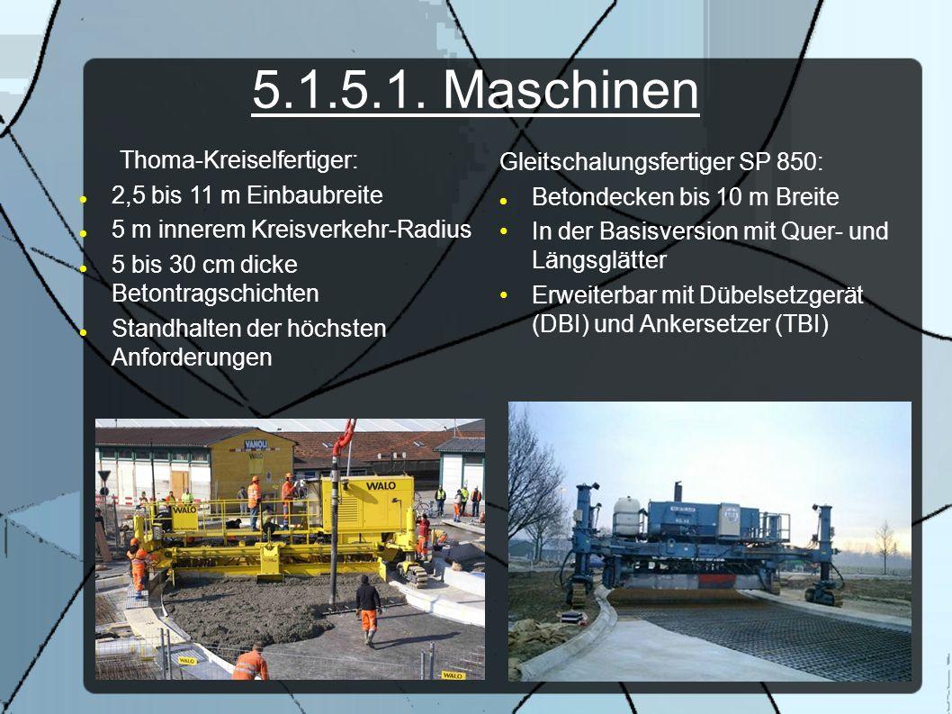 5.1.5.1. Maschinen Thoma-Kreiselfertiger: