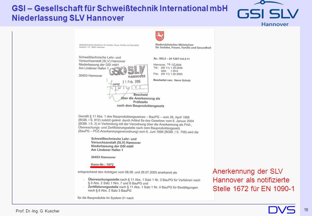 Anerkennung der SLV Hannover als notifizierte Stelle 1672 für EN 1090-1