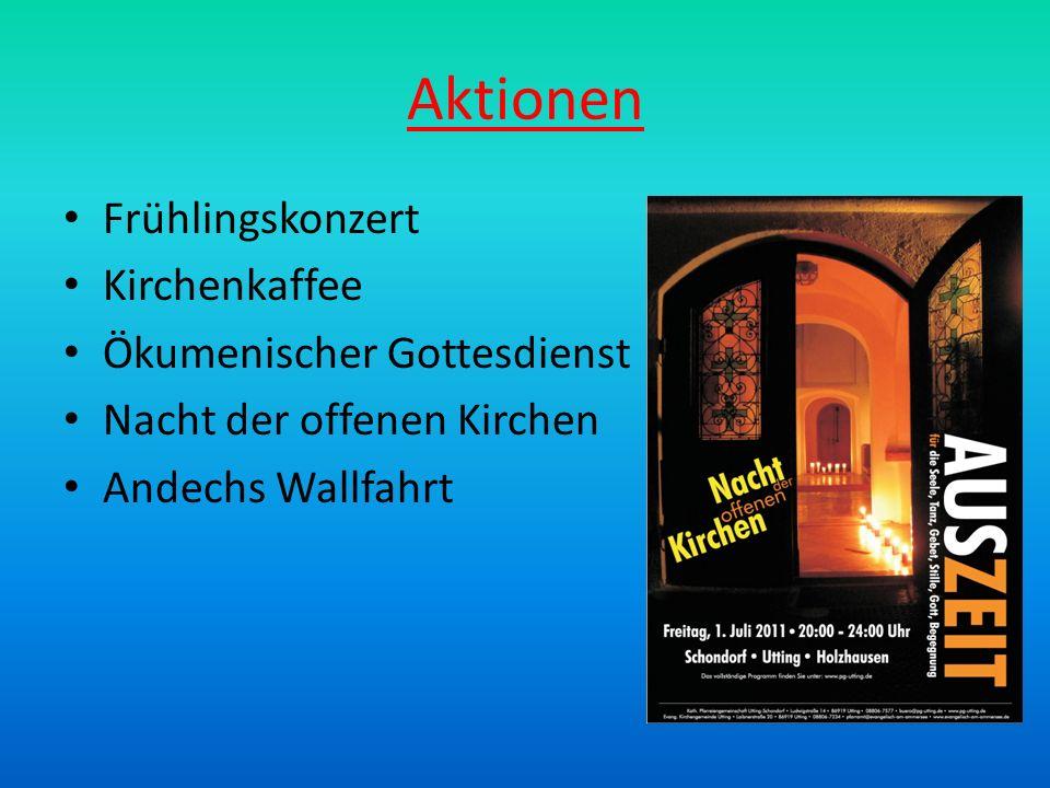 Aktionen Frühlingskonzert Kirchenkaffee Ökumenischer Gottesdienst