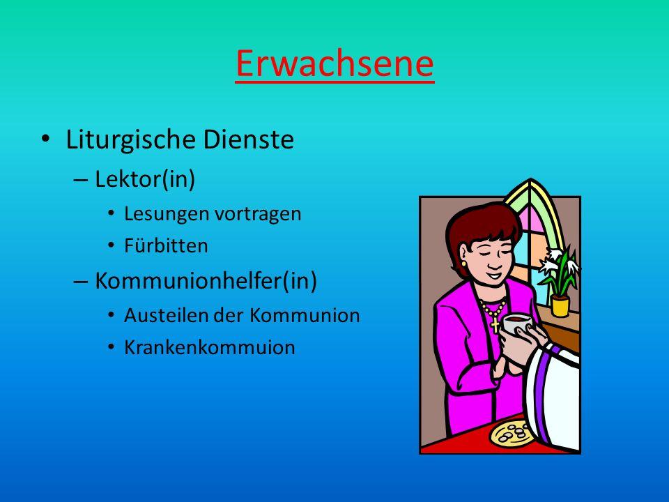 Erwachsene Liturgische Dienste Lektor(in) Kommunionhelfer(in)