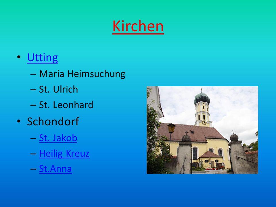 Kirchen Utting Schondorf Maria Heimsuchung St. Ulrich St. Leonhard