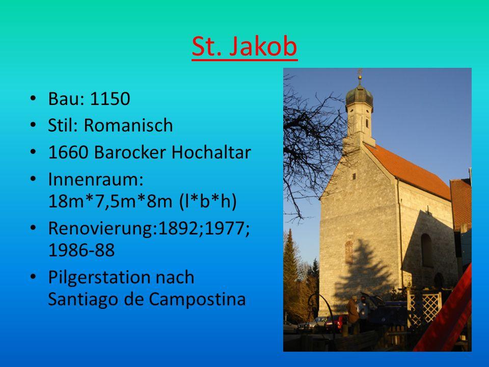 St. Jakob Bau: 1150 Stil: Romanisch 1660 Barocker Hochaltar