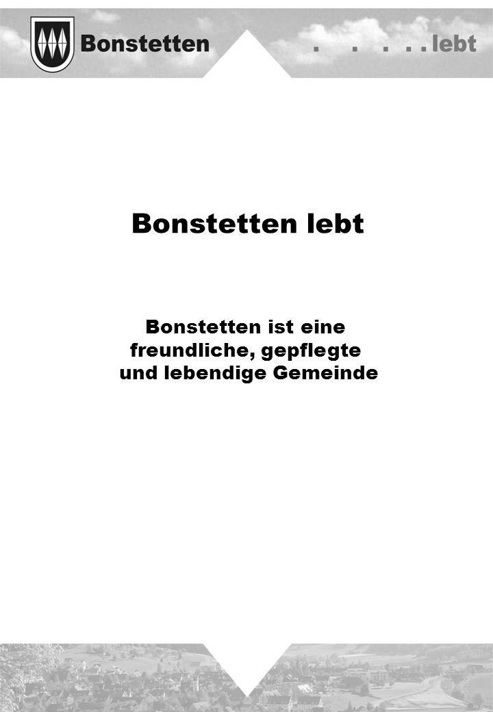Bonstetten lebt Bonstetten ist eine freundliche, gepflegte