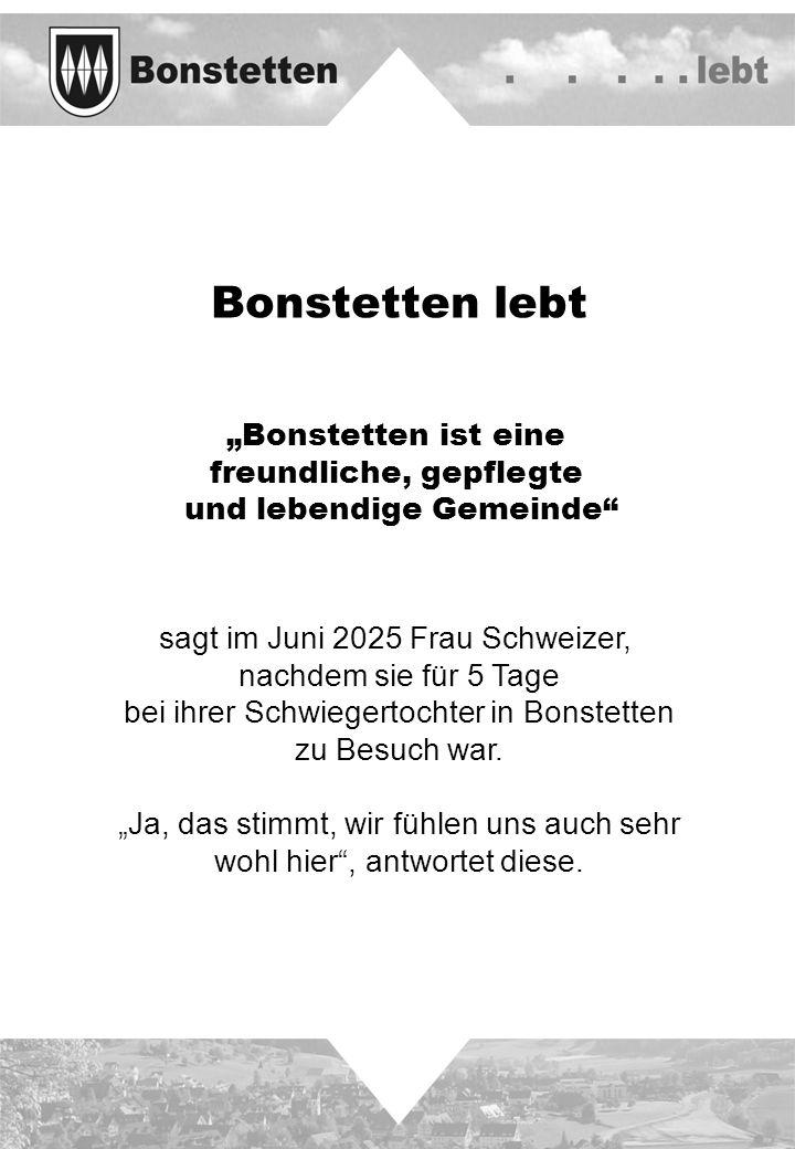 """Bonstetten lebt """"Bonstetten ist eine freundliche, gepflegte"""