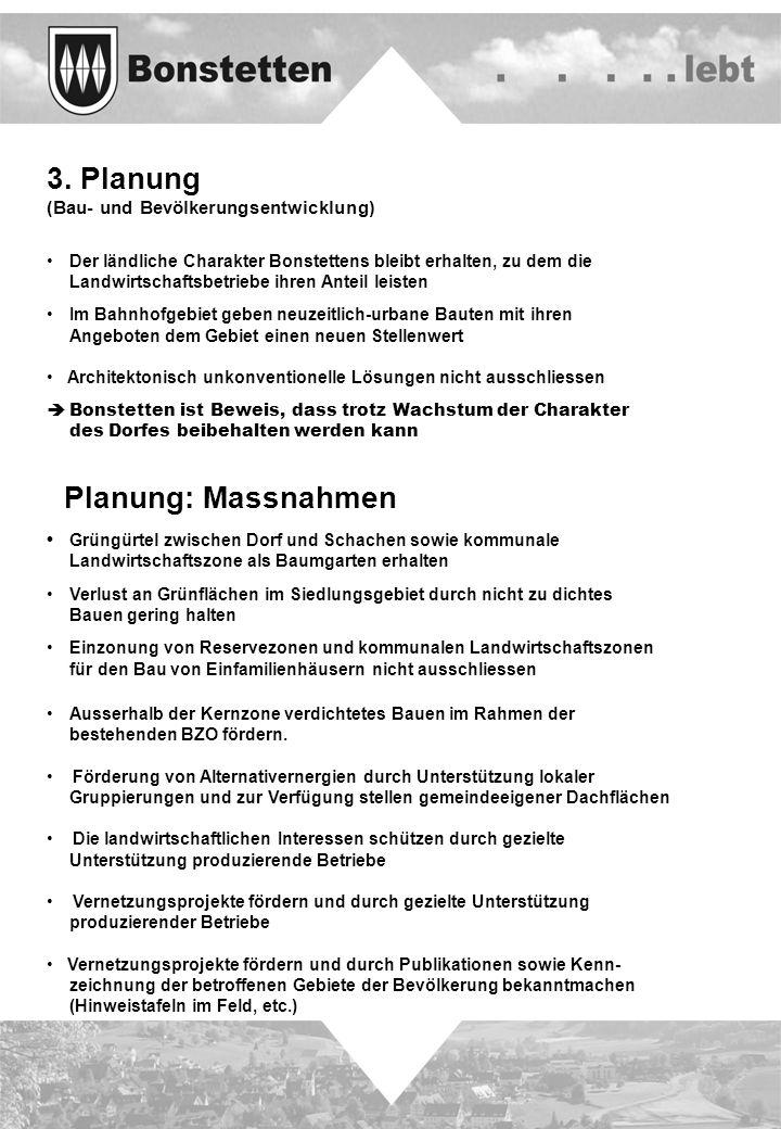 3. Planung Planung: Massnahmen (Bau- und Bevölkerungsentwicklung)