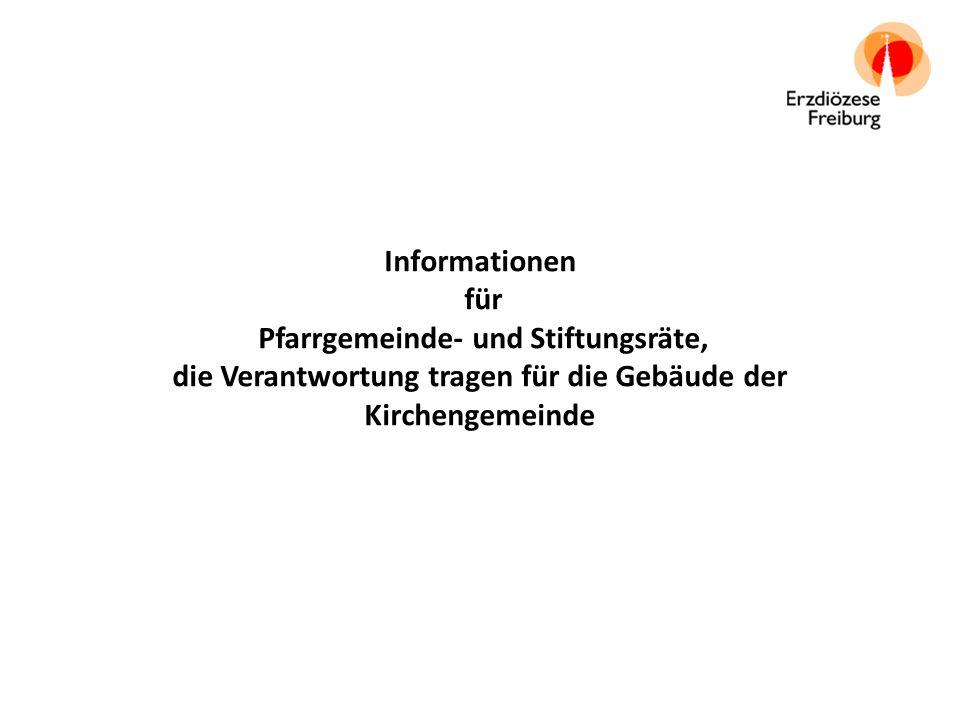 Informationen für Pfarrgemeinde- und Stiftungsräte, die Verantwortung tragen für die Gebäude der Kirchengemeinde