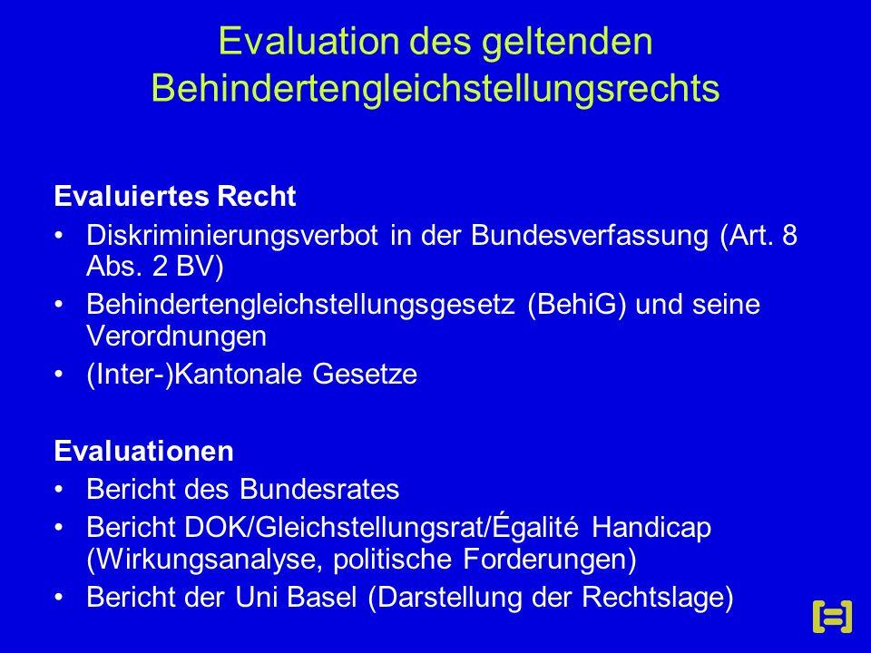 Evaluation des geltenden Behindertengleichstellungsrechts