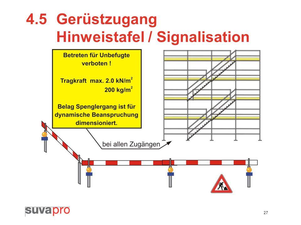 4.5 Gerüstzugang Hinweistafel / Signalisation