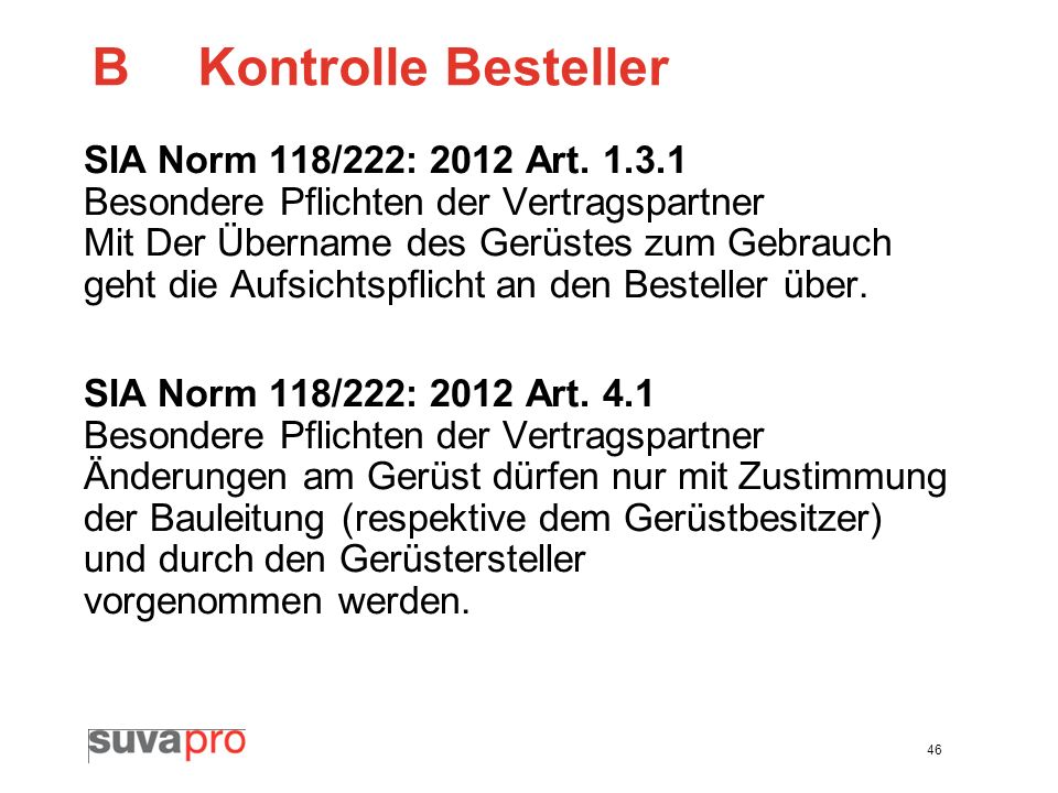B Kontrolle Besteller SIA Norm 118/222: 2012 Art. 1.3.1
