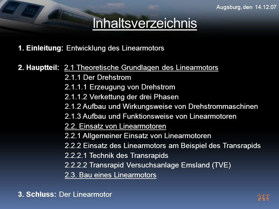 Inhaltsverzeichnis 1. Einleitung: Entwicklung des Linearmotors