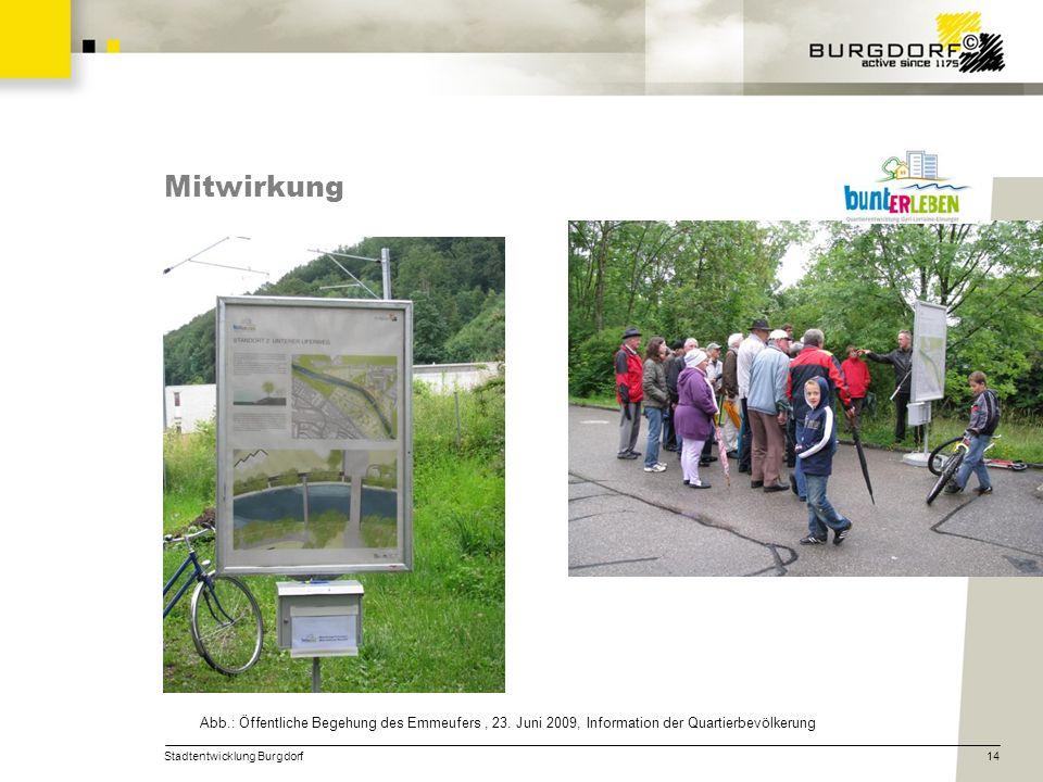 Mitwirkung Abb.: Öffentliche Begehung des Emmeufers , 23. Juni 2009, Information der Quartierbevölkerung.