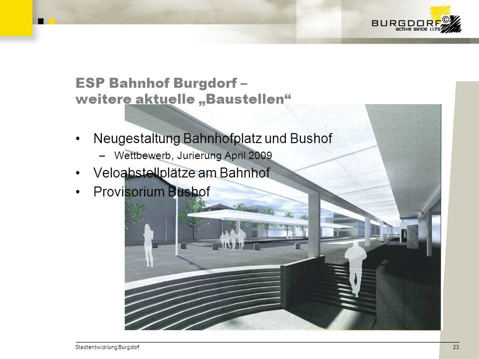 """ESP Bahnhof Burgdorf – weitere aktuelle """"Baustellen"""