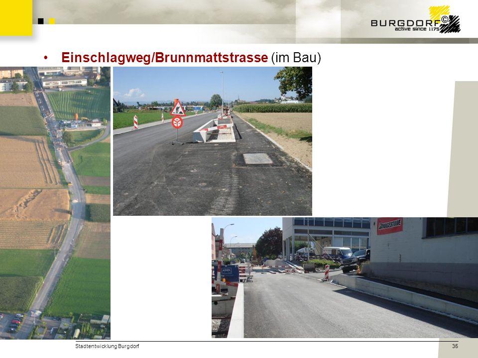 Einschlagweg/Brunnmattstrasse (im Bau)