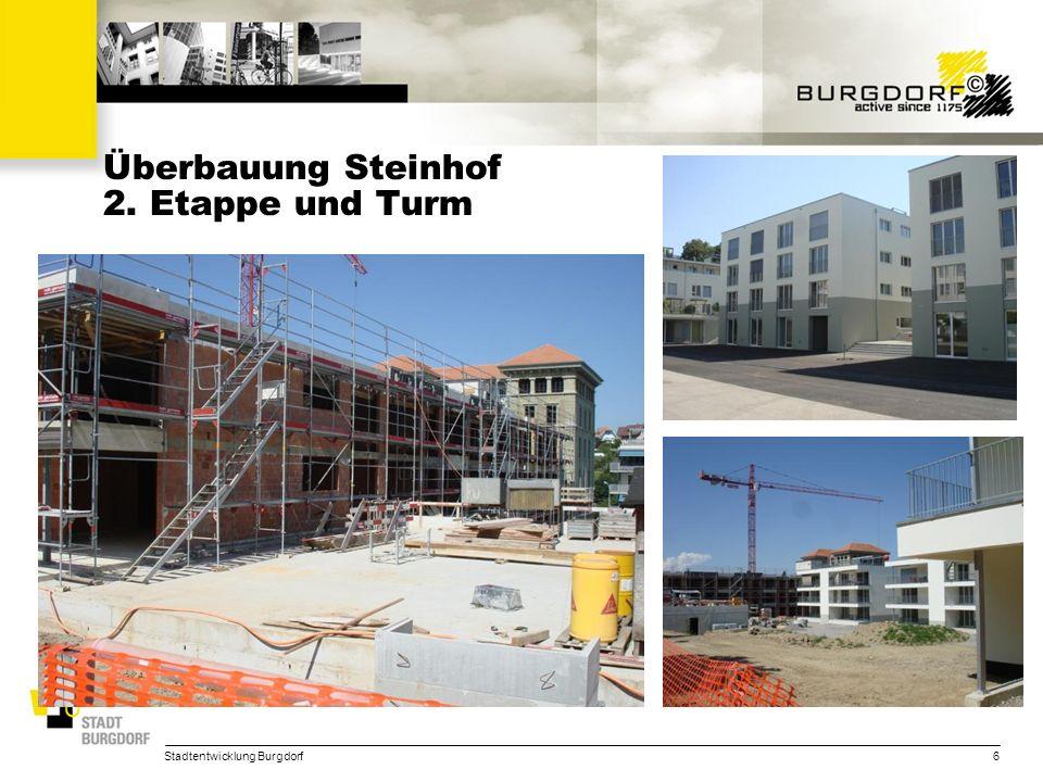 Überbauung Steinhof 2. Etappe und Turm