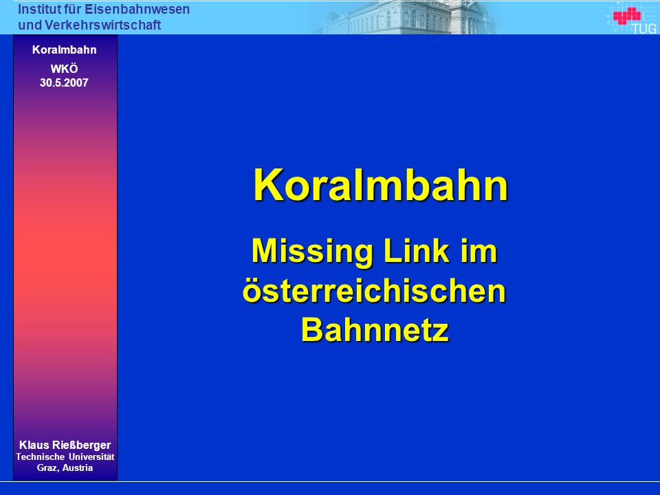 Missing Link im österreichischen Bahnnetz