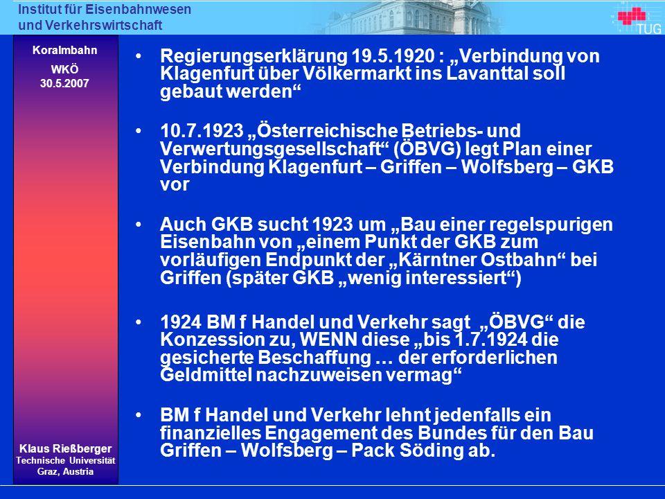 """Regierungserklärung 19.5.1920 : """"Verbindung von Klagenfurt über Völkermarkt ins Lavanttal soll gebaut werden"""