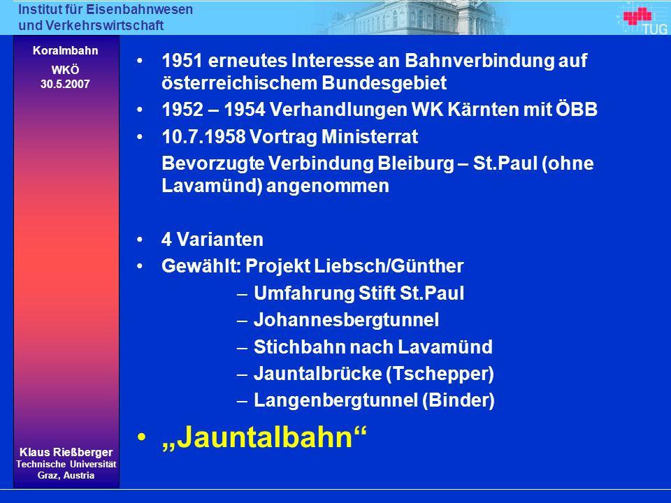 1951 erneutes Interesse an Bahnverbindung auf österreichischem Bundesgebiet