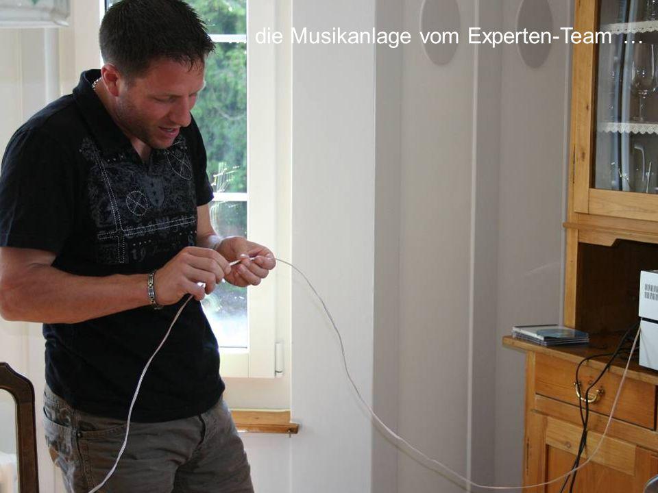 … die Musikanlage vom Experten-Team …