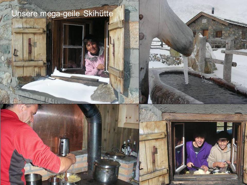 Unsere mega-geile Skihütte