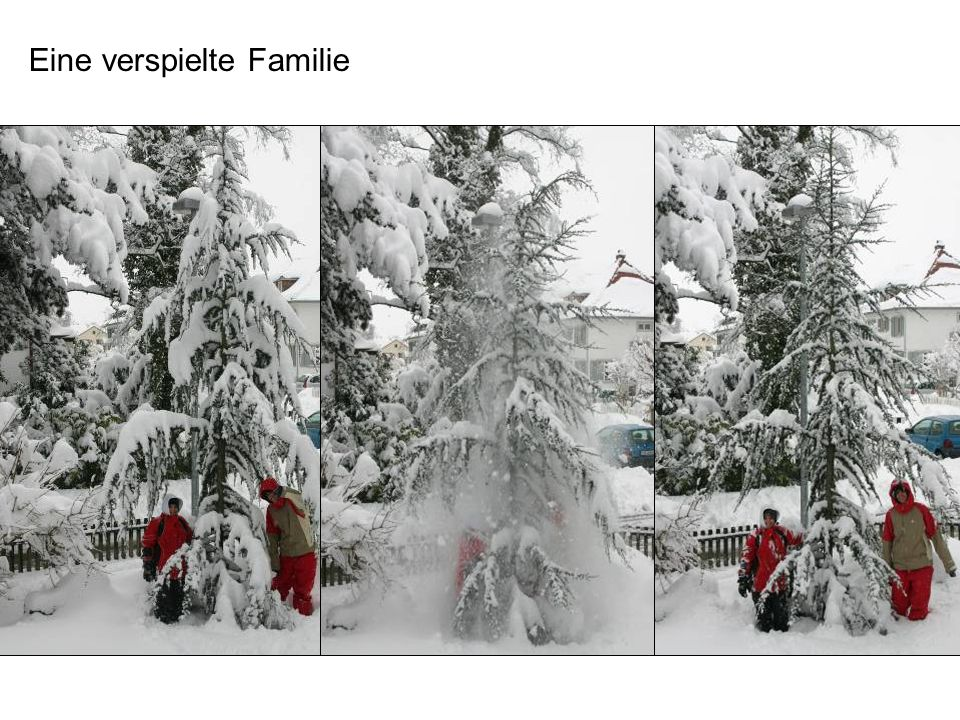 Eine verspielte Familie