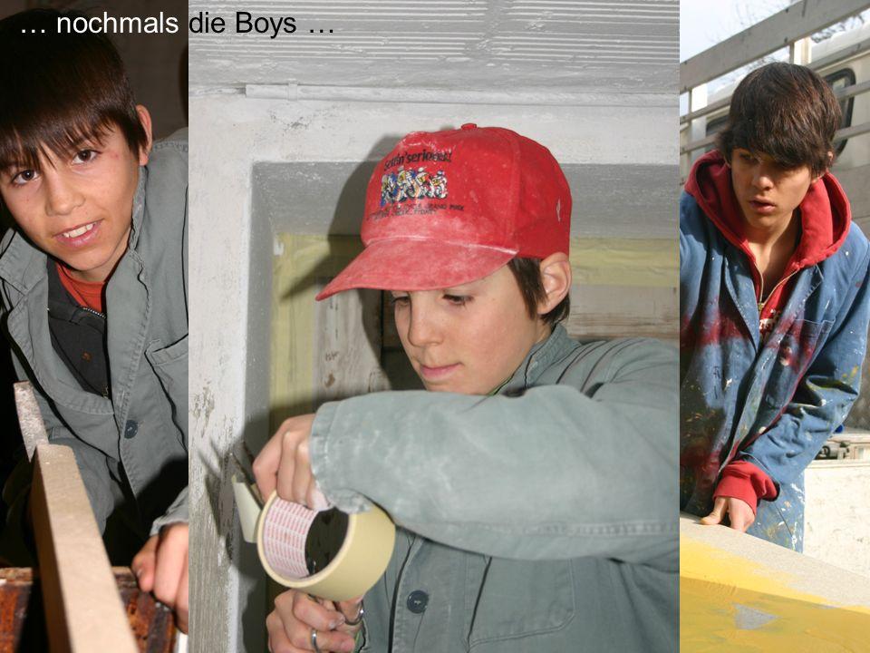 … nochmals die Boys …