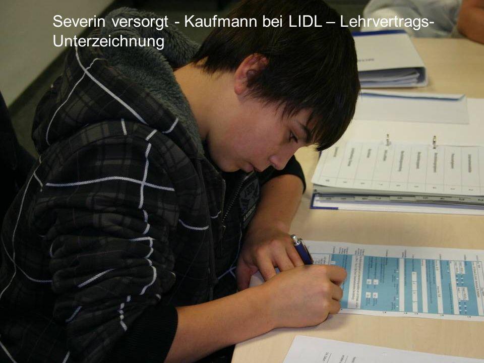 Severin versorgt - Kaufmann bei LIDL – Lehrvertrags-Unterzeichnung