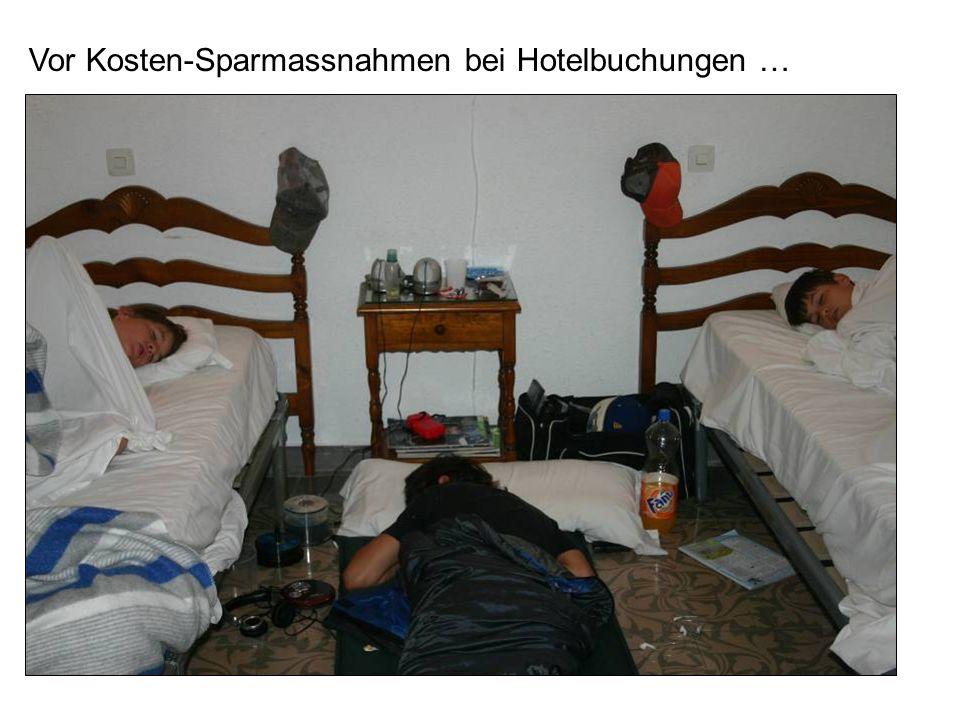 Vor Kosten-Sparmassnahmen bei Hotelbuchungen …