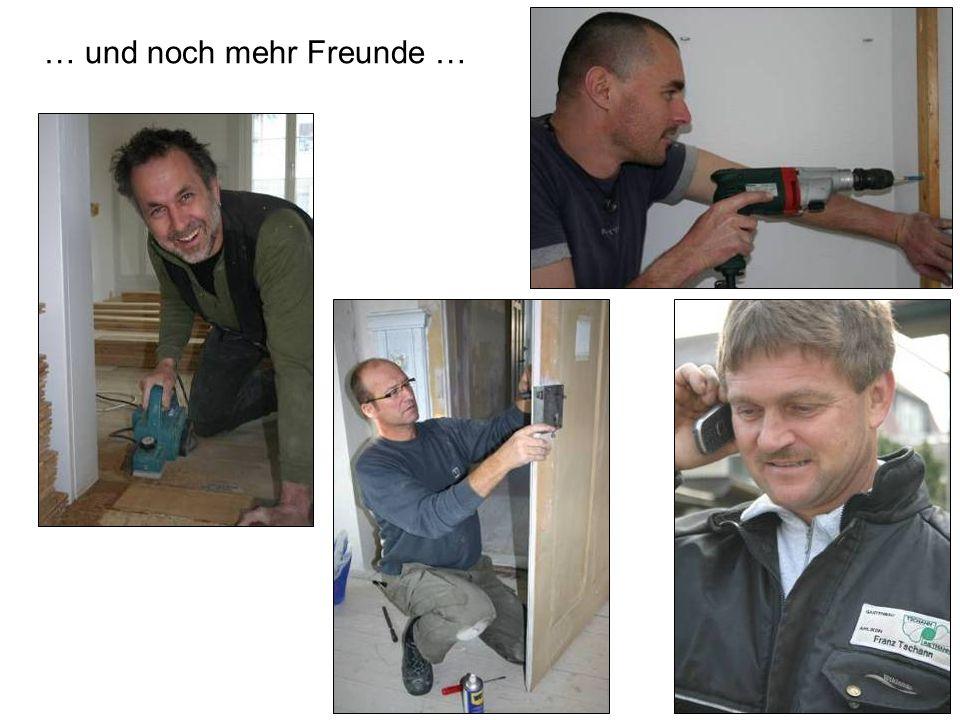 … und noch mehr Freunde …