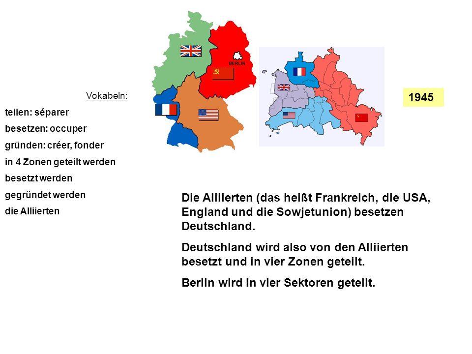 Berlin wird in vier Sektoren geteilt.