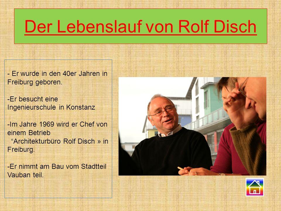 Der Lebenslauf von Rolf Disch