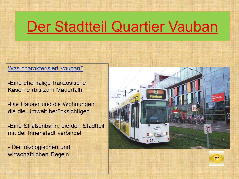 Der Stadtteil Quartier Vauban