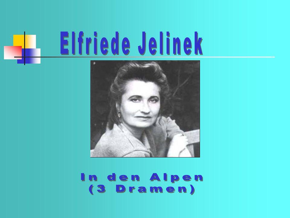 Elfriede Jelinek In den Alpen (3 Dramen)