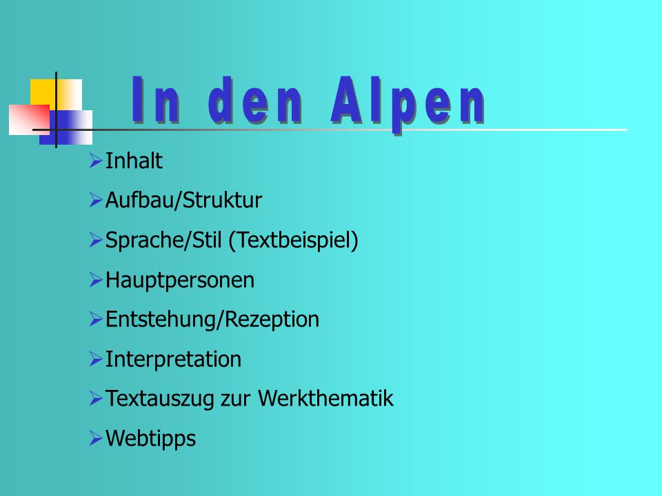 In den Alpen Inhalt Aufbau/Struktur Sprache/Stil (Textbeispiel)